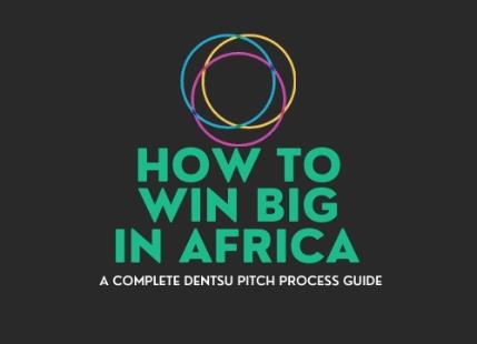 Win Big in Africa: a Complete Dentsu Pitch Process Guide